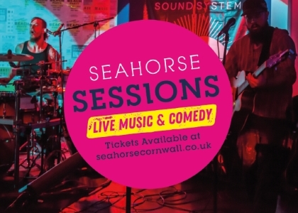 Seahorse Sessions - Live Music and Comedy